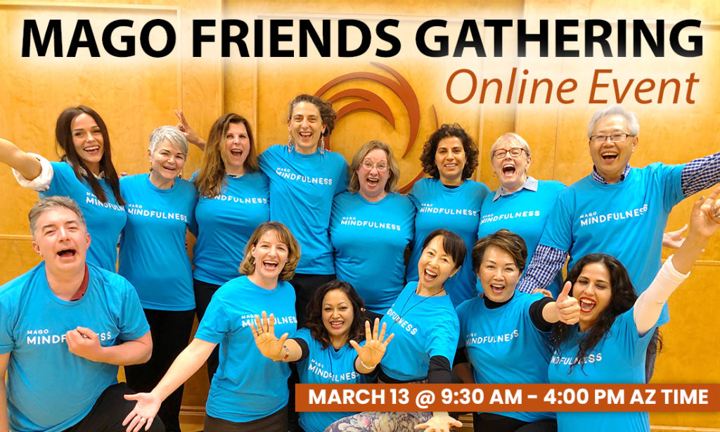 Mago Friends Gathering